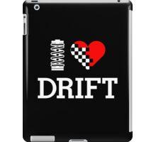 I Love Drift (2) iPad Case/Skin