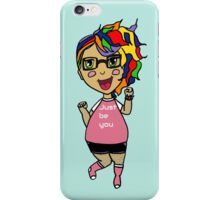 Just Be You iPhone Case/Skin