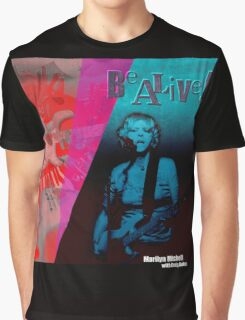 Marilyn Mitchell • Be Alive! Cover Art Graphic T-Shirt