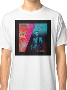 Marilyn Mitchell • Be Alive! Cover Art Classic T-Shirt