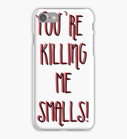Killing Me Smalls iPhone Case/Skin