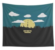 Dont Wait Till Tomorrow - Corporate Start-up Quotes Wall Tapestry
