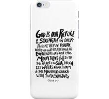 Psalm 46: 1-3 iPhone Case/Skin