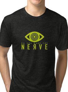 NERVE  Tri-blend T-Shirt