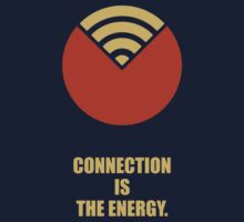 Connection Is The Energy - Corporate Start-up Quotes One Piece - Long Sleeve