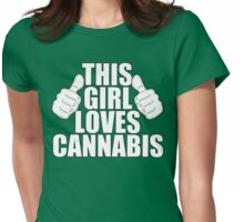 THIS GIRL LOVES CANNABIS Womens Fitted T-Shirt
