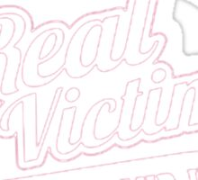 Will The Real Victim Stand Up Sticker