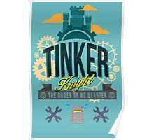 TINKER KNIGHT Poster