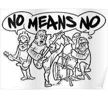 NoMeansNo Cartoon Poster