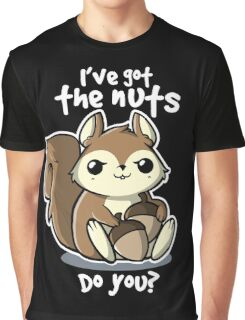 Squirrel nuts Graphic T-Shirt