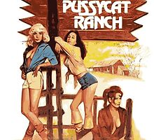Pussycat Ranch by whiteflash