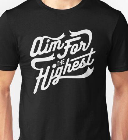 Aim For The Highest Unisex T-Shirt