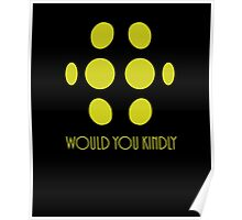Big Daddy - Would You Kindly Poster