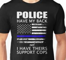Police Have My Back and I Have Theirs Support Cops Shirt Unisex T-Shirt
