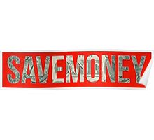 Save money 4 - One dollar Bill Poster