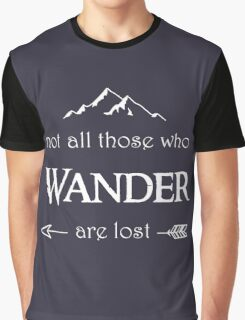 LOTR - Not All Those Who Wander are Lost Graphic T-Shirt