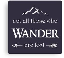 LOTR - Not All Those Who Wander are Lost Canvas Print