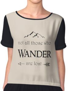 LOTR-Not All Those Who Wander are Lost Chiffon Top