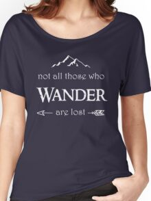 LOTR - Not All Those Who Wander are Lost Women's Relaxed Fit T-Shirt