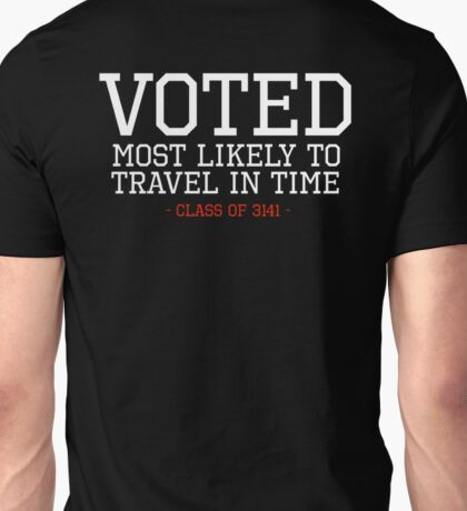 Most Likely to Time Travel Unisex T-Shirt