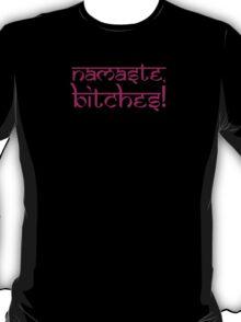 Namaste Bitches Lotus Pink T-Shirt