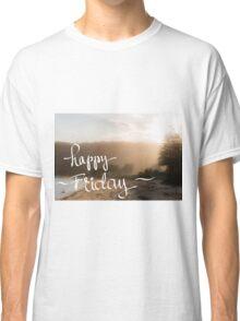 Happy Friday Greeting Classic T-Shirt