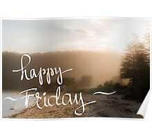 Happy Friday Greeting Poster