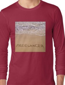 Word FREELANCER written in sand, on a beautiful beach Long Sleeve T-Shirt