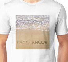 Word FREELANCER written in sand, on a beautiful beach Unisex T-Shirt