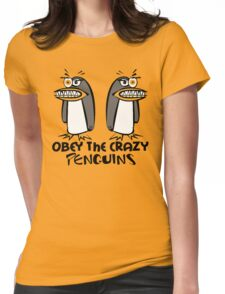 Obey The Crazy Penguins  Womens Fitted T-Shirt