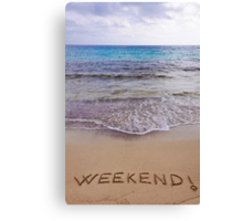 Weekend ! written in sand, on a beautiful beach Canvas Print