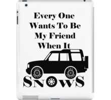 Everyone Loves Me When It Snows iPad Case/Skin