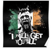 MCGREGOR - I WILL GET YOU ALL Poster