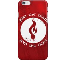 Join the fight iPhone Case/Skin