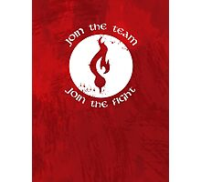Join the fight Photographic Print