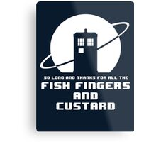 Fish Fingers and Custard Metal Print