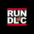 RUN DLC. Dwyane, L̶e̶B̶r̶o̶n̶ Luol, Chris. by Nick Tabri
