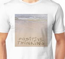 Positive Thinking message written on sand, with waves in background Unisex T-Shirt