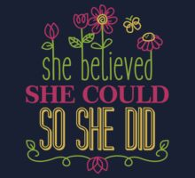 She Believed She Could So She Did  Baby Tee