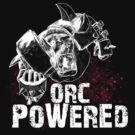 Orc Powered! by simonbreeze