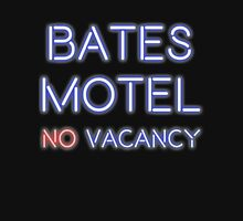 No Vacancy in This Motel Unisex T-Shirt