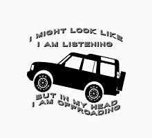 Listening but Off-Road Unisex T-Shirt