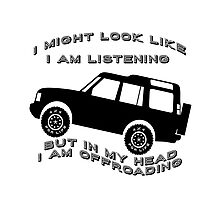 Listening but Off-Road Photographic Print