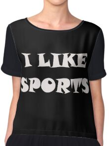 I Like Sports Chiffon Top