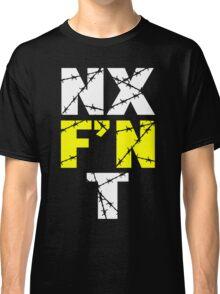 N X F'N T Classic T-Shirt