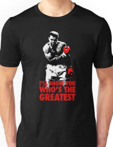 -SPORTS- I'll Show You Who's The Greatest Unisex T-Shirt
