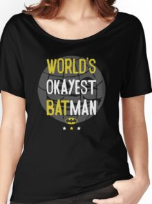 World's okayest batman funny cartoon cool retro shirts and clothing design Women's Relaxed Fit T-Shirt