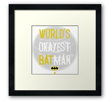 World's okayest batman funny cartoon cool retro shirts and clothing design Framed Print