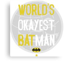 World's okayest batman funny cartoon cool retro shirts and clothing design Canvas Print