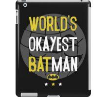 World's okayest batman funny cartoon cool retro shirts and clothing design iPad Case/Skin